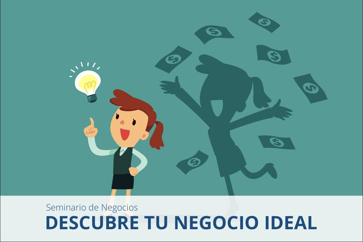 Seminario: Descubre tu Negocio Ideal